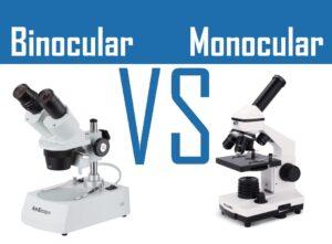 Monocular vs Binocular microscope